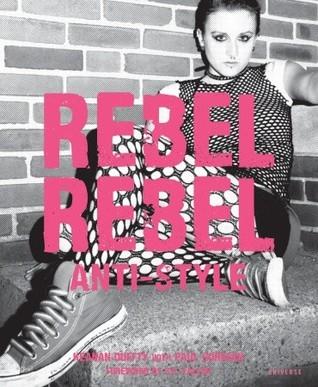 Rebel Rebel by Keanan Duffty