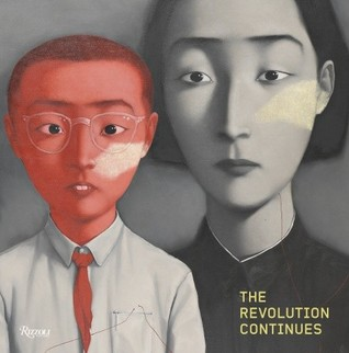The Revolution Continues: New Art From China