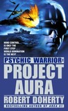 Project Aura (Psychic Warrior, #2)