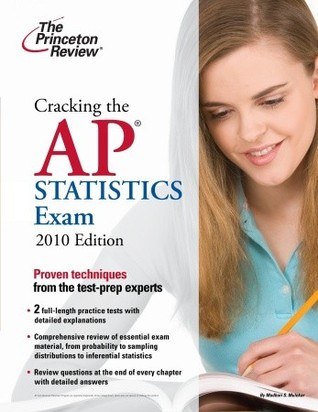 Cracking the AP Statistics Exam, 2009 Edition by The Princeton Review