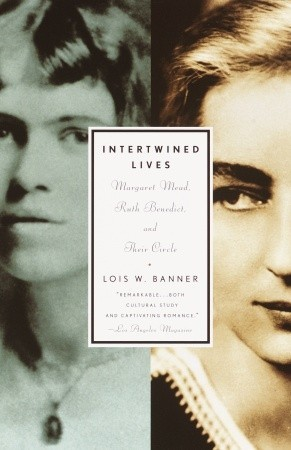 Intertwined Lives by Lois W. Banner