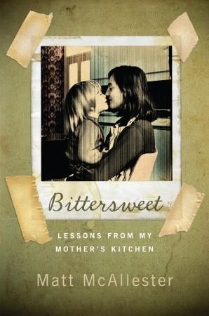 Bittersweet by Matthew McAllester