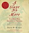 A Slave No More: ...