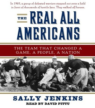 The Real All Americans by Sally Jenkins
