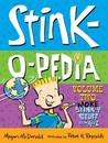 Stink-O-Pedia Volume 2: More Stink-y Stuff from A to Z