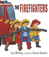 The Firefighters by Sue Whiting