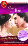 Queen of my Heart by Angel Bautista