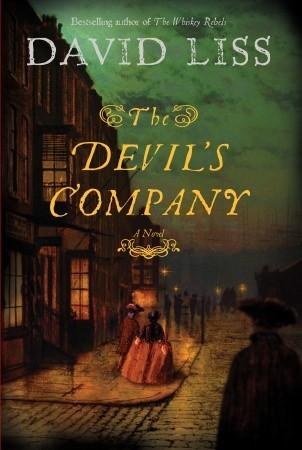 487d1448352 The Devil's Company (Benjamin Weaver #3) by David Liss