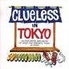 Clueless In Tokyo: Explorer's Sketchbook Of Weird And Wonderful Things In Japan