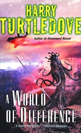 A World of Difference by Harry Turtledove