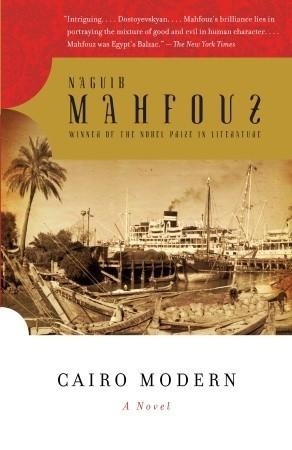 Cairo Modern by Naguib Mahfouz