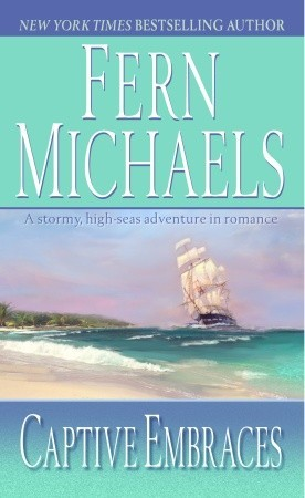 Captive Embraces by Fern Michaels