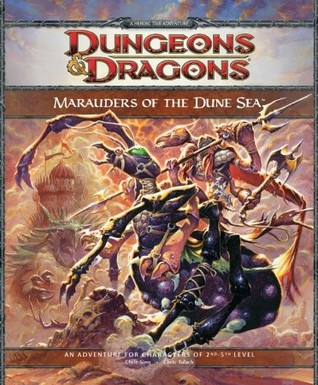 Marauders of the Dune Sea by Richard  Baker