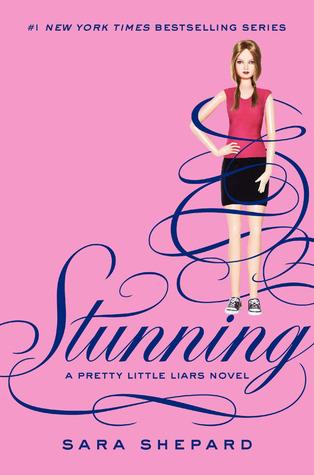 Stunning (Pretty Little Liars, #11)