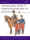 French Army 1870–71 Franco-Prussian War (1): Imperial Troops (Men-at-Arms)