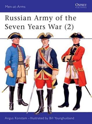 Russian Army of the Seven Years War, Volume II