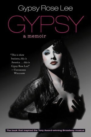 gypsy-memoirs-of-america-s-most-celebrated-stripper