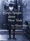 Harpo Speaks...About New York