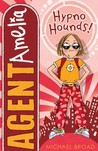 Agent Amelia: Hypno Hounds