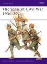The Spanish Civil War 1936–39