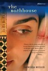 The Bathhouse: A Novel