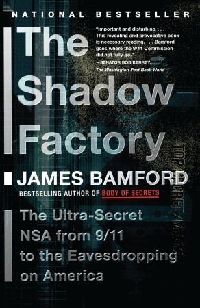 The NSA from 9/11 to the Eavesdropping on America - James Bamford