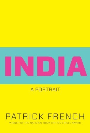 India A Portrait By Patrick French