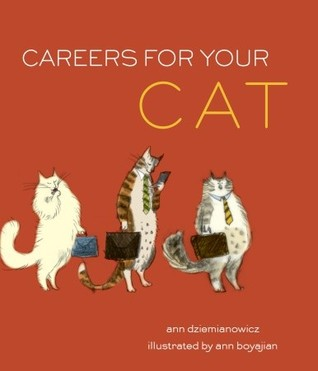 Careers for Your Cat by Ann Dziemianowicz