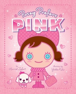 Posey Prefers Pink by Harriet Ziefert