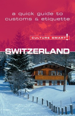 Descarga los libros electrónicos de Amazon a la vuelta de la esquina Switzerland - Culture Smart!: The Essential Guide to Customs  Culture
