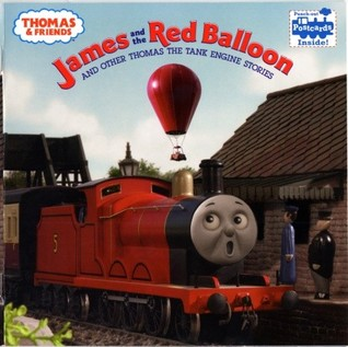James and the Red Balloon and Other Thomas the Tank Engine St... by Wilbert Awdry