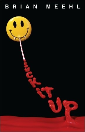 Suck it up by Brian Meehl