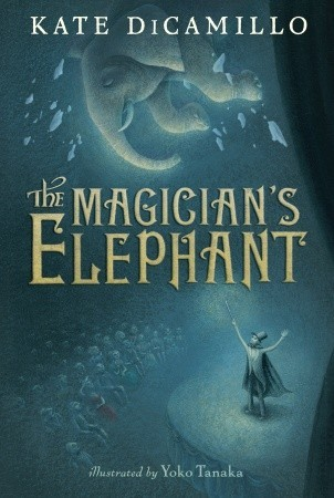 The Magicians Elephant By Kate Dicamillo