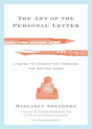 The art of the personal letter a guide to connecting through the 3371169 altavistaventures Image collections