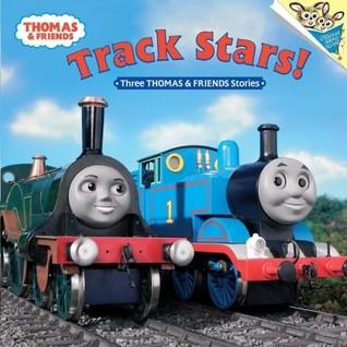 Track Stars!: Three Thomas and Friends Stories
