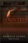 The Countess: A Novel of Elizabeth Bathory