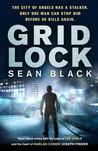 Gridlock by Sean Black