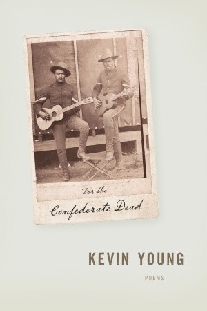 Image result for for the confederate dead kevin young