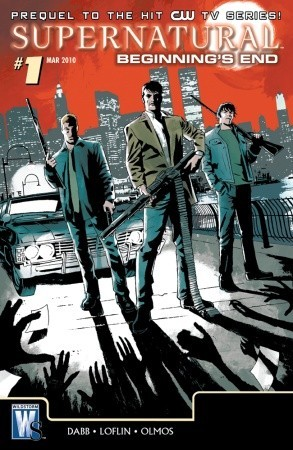 Supernatural: Beginning's End (Supernatural Graphic Novel, #3)