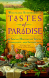 Tastes of Paradise: A Social History of Spices, Stimulants, and Intoxicants