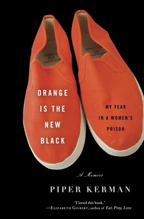Orange Is the New Black (Hardcover)