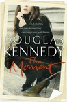 The Moment by Douglas Kennedy