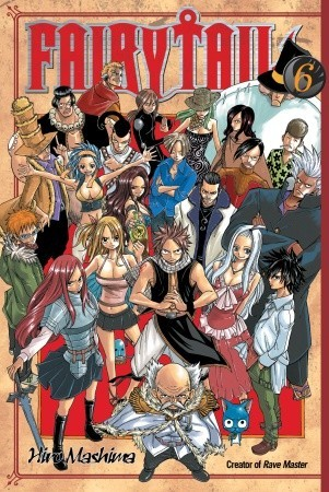 Fairy Tail, Vol. 06 (Fairy Tail, #6)
