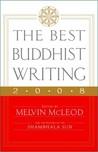 The Best Buddhist Writing 2008