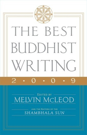 The Best Buddhist Writing 2009 by Melvin McLeod