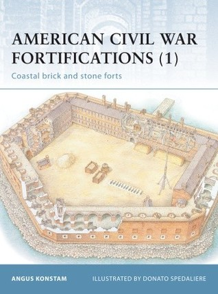 American Civil War Fortifications (1): Coastal brick and stone forts