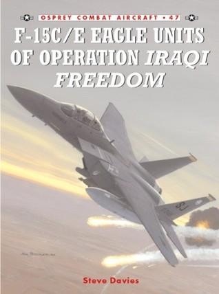 F-15C/E Eagle Units of operation Iraqi Freedom