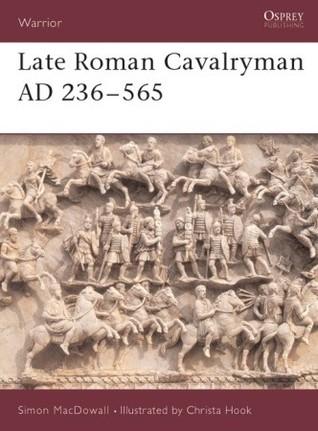 Late Roman Cavalryman AD 236–565