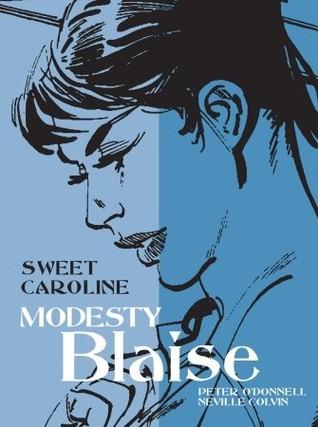Sweet Caroline (Modesty Blaise Graphic Novel Titan #18)