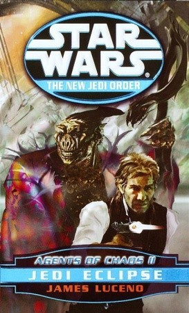 Jedi Eclipse (Agents of Chaos, #2) by James Luceno